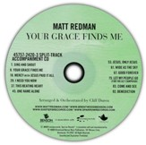Your Grace Finds Me - Split Track CD