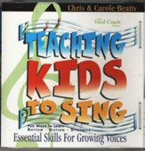 Teaching Kids To Sing: Essential Skills for Growing Voices CD