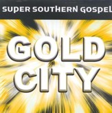 Super Southern Gospel: Gold City CD