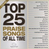 Top 25 Praise Songs - All Time