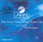 Put Your New White Robe On [Music Download]