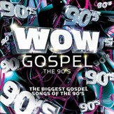 WOW Gospel - The 90's [Music Download]