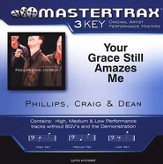 Your Grace Still Amazes Me, Accompaniment CD  - Slightly Imperfect