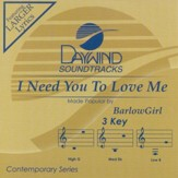 I Need You To Love Me, Accompaniment CD