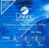 Calvary's the Reason Why, Acc CD