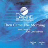 Then Came the Morning, Acc CD