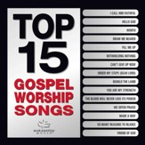 Top 15 Gospel Worship Songs