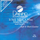 It Still Takes A Wise Man To Pray, Accompaniment CD