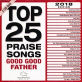 Top 25 Praise Songs Good Good Father