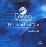 He Touched Me, Accompaniment CD