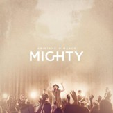 Mighty, Live