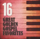 16 Great Golden Gospel Favorites