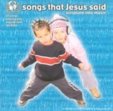 Songs That Jesus Said: Scripture Into Music