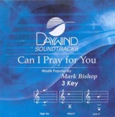 Can I Pray For You, Accompaniment CD
