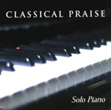 Classical Praise: Solo Piano CD