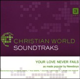 Your Love Never Fails Acc, CD