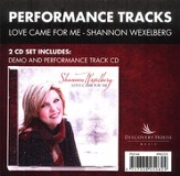 Love Came For Me, CD Trax