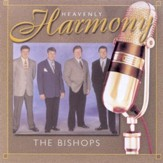 Heavenly Harmony: The Bishops CD