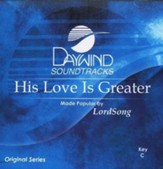 His Love Is Greater, Accompaniment CD