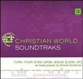 Turn Your Eyes Upon Jesus (Look Up), Acc CD