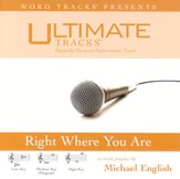 Right Where You Are - High Key Performance Track w/ Background Vocals [Music Download]