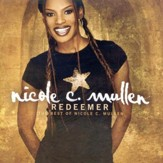 Redeemer: The Best of Nicole C. Mullen CD