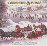 Currier & Ives Holiday Collection: Spirit of the Season