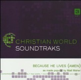 Because He Lives (Amen), Accompaniment Track