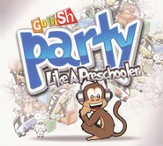 Party Like A Preschooler CD