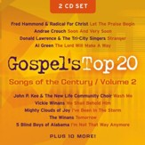 Gospel's Top 20 Songs of the Century, Volume 2, Compact Disc [CD]