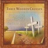 Three Wooden Crosses CD