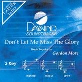 Don't Let Me Miss the Glory, Accompaniment CD