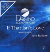 If That Isn't Love, Accompaniment CD