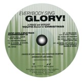Everybody Sing Glory!: A Praise and Worship Youth Musical for Christmas (Split-Track Accompaniment CD)