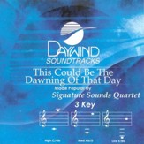 This Could Be The Dawning Of That Day, Accompaniment CD