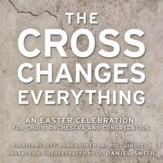 The Cross Changes Everything - Listening CD