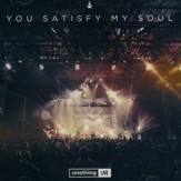 You Satisfy My Soul