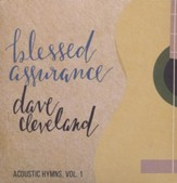 Blessed Assurance: Acoustic Hymns, Volume 1