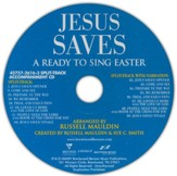 Jesus Saves: A Ready to Sing Easter - Split-Track Accompaniment CD - Slightly Imperfect