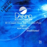 If I Could Hear My Mother Pray Again, Accompaniment CD