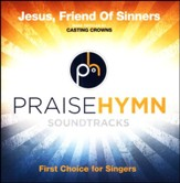 Jesus, Friend Of Sinners (High With Background Vocals) [Music Download]
