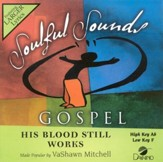 His Blood Still Works, Accompaniment CD