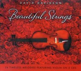 Beautiful Strings: 24 Timeless Melodies Featuring Violin [Music Download]