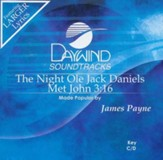 The Night Ole Jack Daniels Met John 3:16,  Acc CD