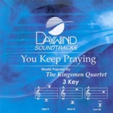 You Keep Praying, Accompaniment CD