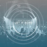 Let It Echo Unplugged, Live