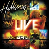 Mighty to Save (Live) CD