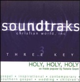 Holy Holy Holy, Accompaniment CD