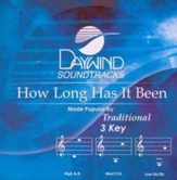 How Long Has It Been? Accompaniment CD