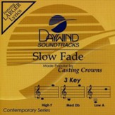 Slow Fade, Accompaniment CD